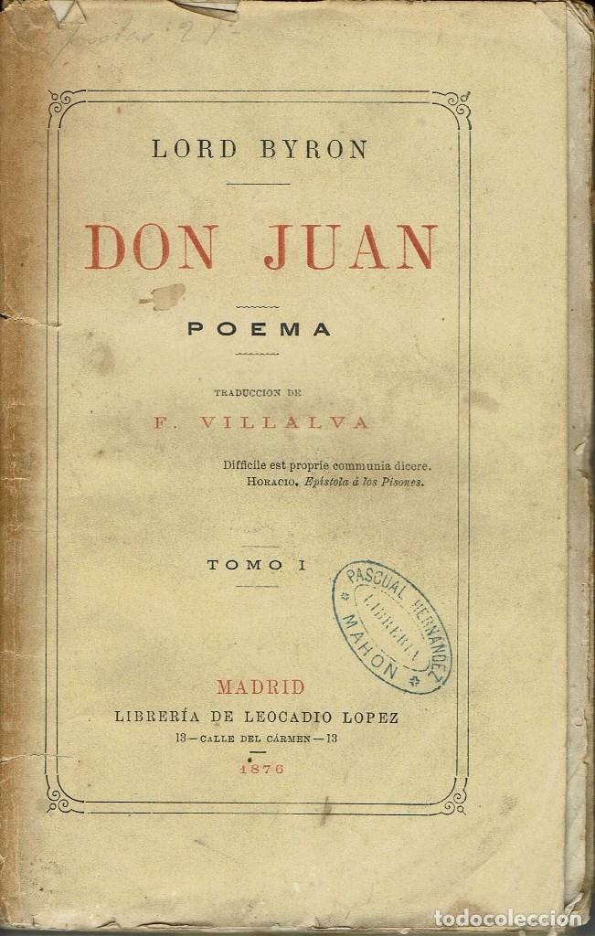 DON JUAN (POEMA), POR LORD BYRON. TOMOS I Y II. AÑO 1876. (14.1) (Libros antiguos (hasta 1936), raros y curiosos - Literatura - Poesía)