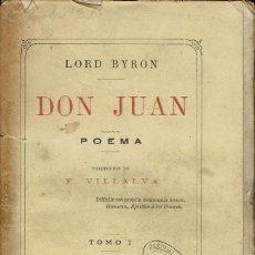 Libros antiguos: DON JUAN (POEMA), POR LORD BYRON. TOMOS I Y II.. AÑO 1876. (1.2). Lote 103130915