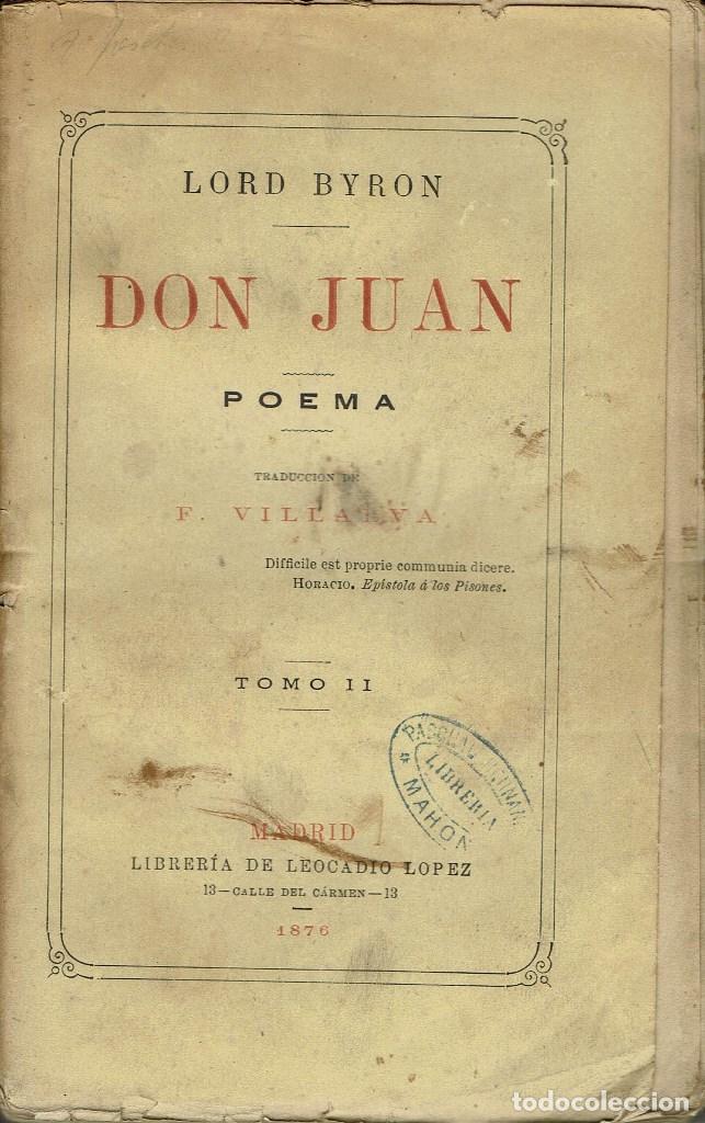 Libros antiguos: DON JUAN (POEMA), POR LORD BYRON. TOMOS I Y II. AÑO 1876. (14.1) - Foto 4 - 103130915