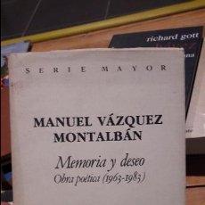 Libros antiguos: MEMORIA Y DESEO, OBRA POETICA (1963-1983) SEIX BARRAL. PRIMERA EDICION. Lote 103241743