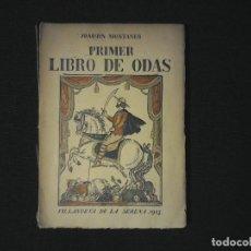 Libros antiguos: PRIMER LIBRO DE ODAS, JOAQUIN MONTANER, VILLANUEVA DE LA SERENA 1915. Lote 103344227