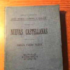 Libros antiguos: PRIMERA EDICIÓN NUEVAS CASTELLANAS, GABRIEL Y GALÁN, JOSÉ MARÍA, OBRAS COMPLETAS, 1905 (TOMO III) . Lote 103781559