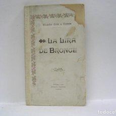 Livres anciens: RICARDO LEÓN. LIRA DE BRONCE. PRIMERA EDICIÓN RARÍSIMA. Lote 103907887