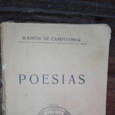 Libros antiguos: RAMON DE CAMPOAMOR POESIAS 1930. Lote 104186423