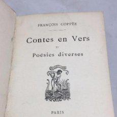 Libros antiguos: FRANCOIS COPPÈE CONTES EN VERS ET POÈSIES DIVERSES EN FRANCÉS 1885 PARIS BUEN ESTADO. Lote 104711751