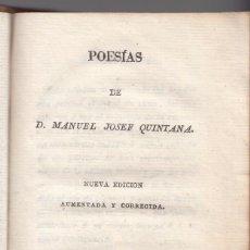 Libros antiguos: MANUEL JOSEF QUINTANA: POESÍAS. NUEVA EDICIÓN AUMENTADA. MADRID, IMPRENTA NACIONAL. 1813.. Lote 104854947