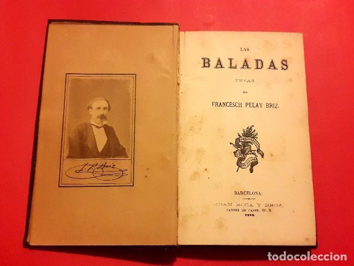 LAS BALADAS - 1878 - FRANCESCH PELAY BRIZ - CON FOTOGRAFIA ALBUMINA FIRMADA. (Libros antiguos (hasta 1936), raros y curiosos - Literatura - Poesía)