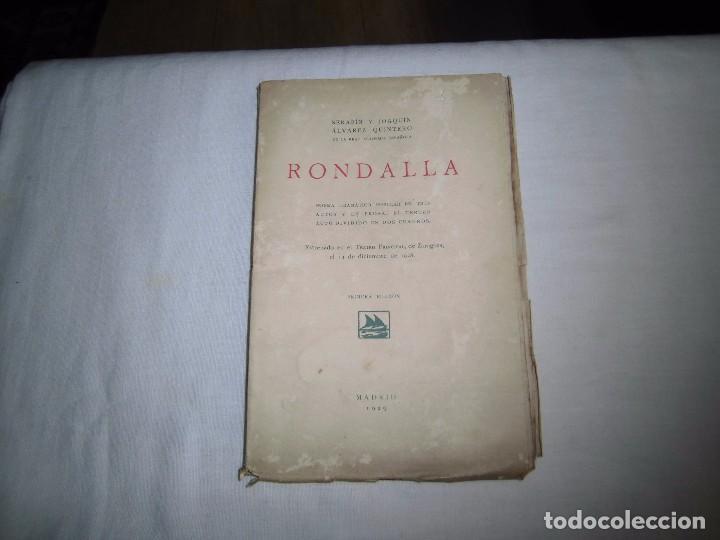 RONDALLA POEMA DRAMATICO POPULAR.SERAFIN Y JOAQUIN ALVAREZ QUINTERO.MADRID 1929.-1ª EDICION (Libros antiguos (hasta 1936), raros y curiosos - Literatura - Poesía)