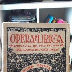 Libros antiguos: OPERA LIRICA, VALLE INCLAN. 1943. PRIMERA EDICION. PERFECTO ESTADO. Lote 112653287