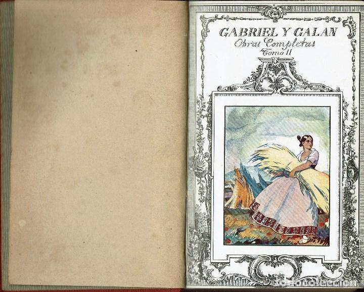 Libros antiguos: OBRAS COMPLETAS, POR JOSÉ MARÍA GABRIEL Y GALÁN. DOS TOMOS. AÑO 1924 (14.1) - Foto 8 - 106123443