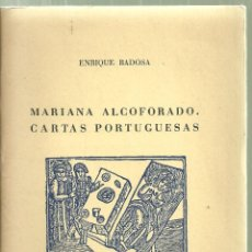 Libros antiguos: 3808.-POESIA-MARIANA ALCOFORADO,CARTAS PORTUGUESAS-ENRIQUE BADOSA-PAPELES DE SON ARMADANS . Lote 106762435