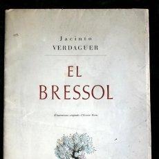 Libros antiguos: EL BRESSOL - JACINTO VERDAGUER - RARO. Lote 107490107