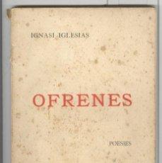Libros antiguos: IGNASI IGLESIAS. OFRENES. POESIES. ED. L'AVENÇ 1902. . Lote 107511879