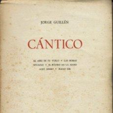 Libros antiguos: CÁNTICO, POR JORGE GUILLÉN. AÑO 1936. (3.2). Lote 107722923