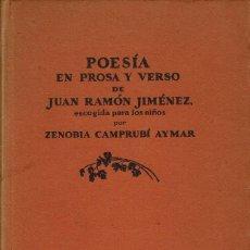 Libros antiguos: POESÍA EN PROSA Y VERSO DE JUAN RAMÓN JIMÉNEZ, POR ZENOBIA CAMPRUBÍ AYMAR. AÑO 1933. (14.1). Lote 107818091