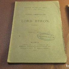 Libros antiguos: LA ÚLTIMA LAMENTACION DE LORD BYRON GASPAR NÚÑEZ DE ARCE 1880. Lote 107843567