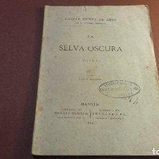 Libros antiguos: LA SELVA OSCURA GASPAR NÚÑEZ DE ARCE 1880. Lote 107843855