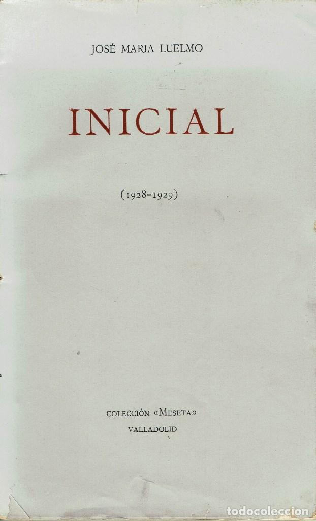 INICIAL (1928-1929), POR JOSÉ MARÍA LUELMO. AÑO 1929. (14.1) (Libros antiguos (hasta 1936), raros y curiosos - Literatura - Poesía)
