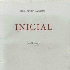 Libros antiguos: INICIAL (1928-1929), POR JOSÉ MARÍA LUELMO. AÑO 1929. (14.1). Lote 108221987