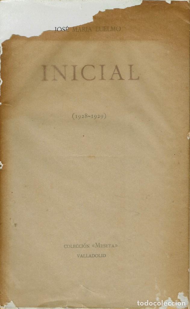 Libros antiguos: INICIAL (1928-1929), POR JOSÉ MARÍA LUELMO. AÑO 1929. (14.1) - Foto 2 - 108221987