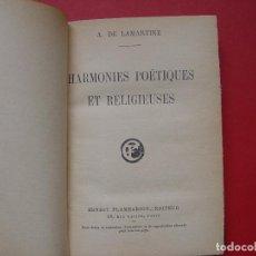 Libros antiguos: LAMARTINE: HARMONIES POÉTIQUES ET RELIGIEUSES (PARIS, 1927) ¡ORIGINAL! 1ª EDICIÓN. COLECCIONISTA.. Lote 108316795