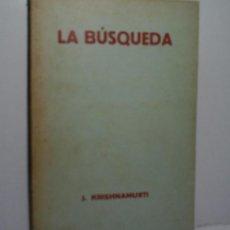 Libros antiguos: LA BÚSQUEDA. KRISHNAMURTI J. 1932. Lote 108319291