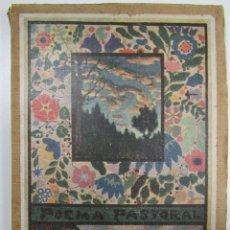 Libros antiguos: LIBRO POEMA PASTORAL.- J. PUIG I BOSCH. Lote 108705163