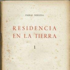 Libros antiguos: RESIDENCIA EN LA TIERRA, POR PABLO NERUDA. 2 TOMOS. AÑO 1935. (5.2). Lote 108891479