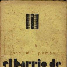 Libros antiguos: EL BARRIO DE SANTA CRUZ (ITINERARIO LÍRICO),DE JOSÉ MARÍA PEMÁN.DEDICADO POR EL AUTOR. AÑO 1931(5.2). Lote 109151599