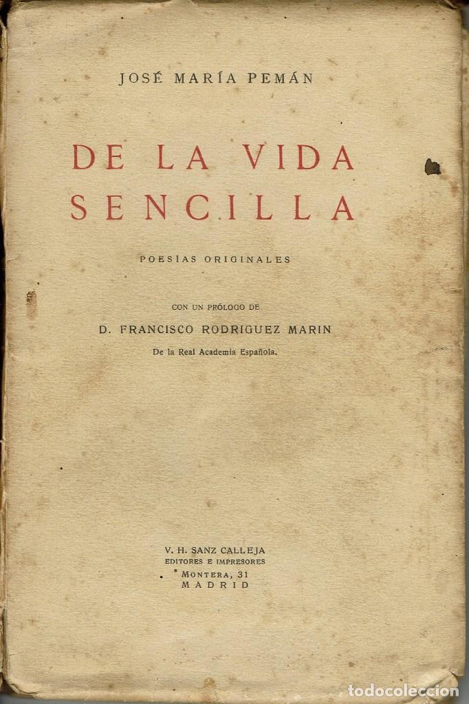 DE LA VIDA SENCILLA (POESÍAS ORIGINALES),POR JOSÉ MARÍA PEMÁN.DEDICADO POR EL AUTOR. AÑO 1923. (1.2) (Libros antiguos (hasta 1936), raros y curiosos - Literatura - Poesía)