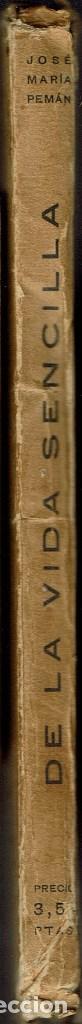Libros antiguos: DE LA VIDA SENCILLA (POESÍAS ORIGINALES),POR JOSÉ MARÍA PEMÁN.DEDICADO POR EL AUTOR. AÑO 1923. (1.2) - Foto 3 - 109152455