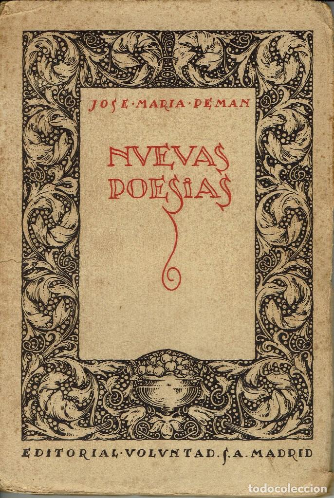 NUEVAS POESÍAS. SEGUNDA PARTE DE -DE LA VIDA SENCILLA-, POR JOSÉ MARÍA PEMÁN.DEDICADO.AÑO 1925(3.2) (Libros antiguos (hasta 1936), raros y curiosos - Literatura - Poesía)