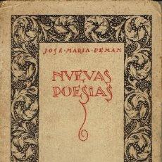 Libros antiguos: NUEVAS POESÍAS. SEGUNDA PARTE DE -DE LA VIDA SENCILLA-, POR JOSÉ MARÍA PEMÁN.DEDICADO.AÑO 1925(3.2). Lote 109155347