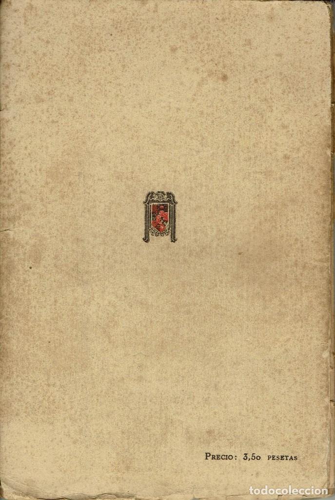 Libros antiguos: NUEVAS POESÍAS. SEGUNDA PARTE DE -DE LA VIDA SENCILLA-, POR JOSÉ MARÍA PEMÁN.DEDICADO.AÑO 1925(3.2) - Foto 2 - 109155347