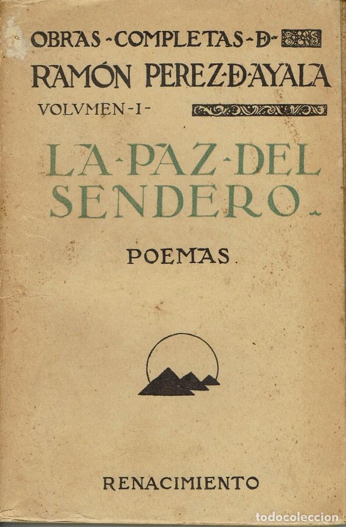 LA PAZ DEL SENDERO, POR RAMÓN PÉREZ DE AYALA. AÑO 1924. (4.2) (Libros antiguos (hasta 1936), raros y curiosos - Literatura - Poesía)
