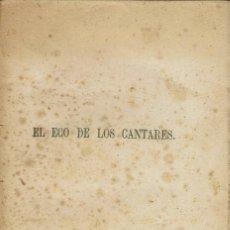 Libros antiguos: EL ECO DE LOS CANTARES, DE LIBORIO G. PORSET Y MARIO GONZÁLEZ DE SEGOVIA. AÑO 1876. (4.2). Lote 109356847