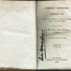 Libros antiguos: POESÍAS SELECTAS DE MANUEL JOSEF QUINTANA. TOMO IV. AÑO 1830. (10.2). Lote 109423495
