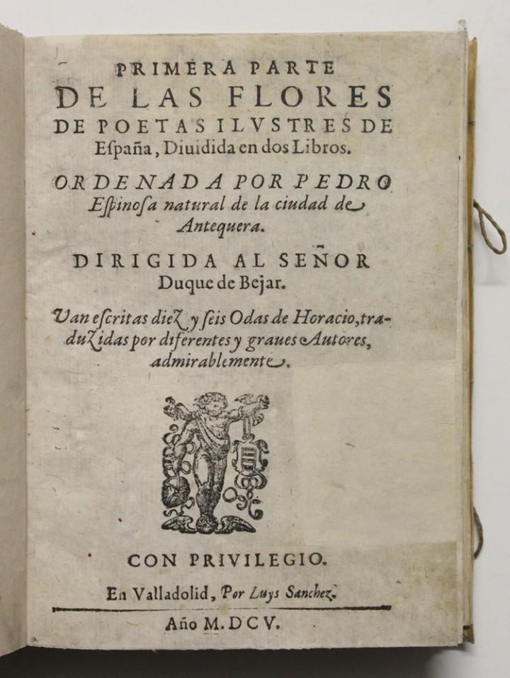 Libros antiguos: PRIMERA PARTE DE LAS FLORES DE POETAS ILUSTRES DE ESPAÑA, dividida en dos libros. Ordenada por... Di - Foto 2 - 109021994