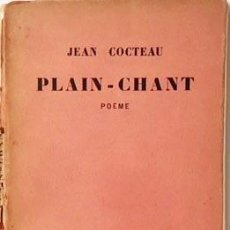 Libros antiguos: JEAN COCTEAU : PLAIN-CHANT. POÈME. (1923. LIB STOCK . Lote 109510095