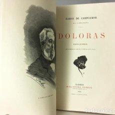 Libros antiguos: CAMPOAMOR : DOLORAS. (FOLIO. EDICIÓN ILUSTRADA POR E. SALAS. 1878. Lote 109681675