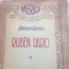 Libros antiguos: LEOPOLDO LUGONES RUBÉN DARÍO 1919 EDICIONES SELECTAS AMÉRICA 1º EDICIÓN BUENOS AIRES. Lote 109772255