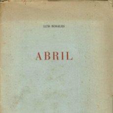 Libros antiguos: ABRIL, POR LUÍS ROSALES. AÑO 1935. (13.2). Lote 109816067