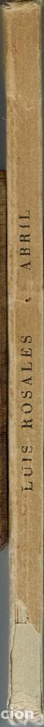 Libros antiguos: ABRIL, POR LUÍS ROSALES. AÑO 1935. (4.2) - Foto 3 - 109816067