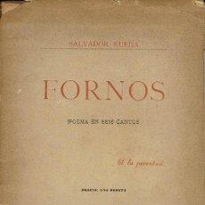 Libros antiguos: FORNOS. POEMA EN SEIS CANTOS, POR SALVADOR RUEDA. AÑO 1896. (4.2). Lote 110035675