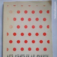Libros antiguos: LAS HOJAS DE LA MUERTE - SAGASTI BARRENETXEA, EMILIO. Lote 110070531