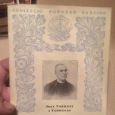 Libros antiguos: ANTIGUO LIBRO JACINT VERDAGUER RESUM BIOGRAFIC POR JOAN TORRENT I FÁBREGAS AÑO 1932. Lote 110126027