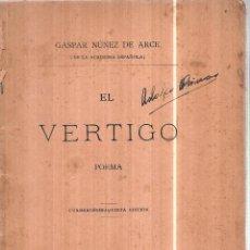Libri antichi: EL VERTIGO. POEMA.GASPAR NUÑEZ DE ARCE.LIBRERIA MARIANO MURILLO Y FERNANDO FE. 1904.. Lote 110190271