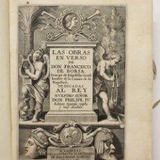 Libros antiguos: LAS OBRAS EN VERSO. - BORJA, FRANCISCO DE. AMBERES, 1654.. Lote 109023599