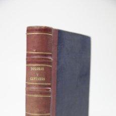 Libros antiguos: DOLORAS Y CANTARES, RAMON DE CAMPOAMOR, 1866, MADRID. 12,5X18CM. Lote 110454987