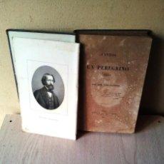 Libros antiguos: DON JOSE LUIS ALFONSO - CANTOS DE UN PEREGRINO - FIRMADO POR EL AUTOR - PARIS 1863. Lote 110541283